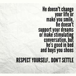 He doesn't change 