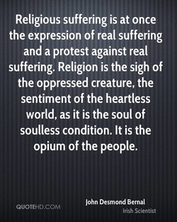 Religious suffering is at once 