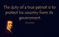 The duty OF a true patriot is to 
