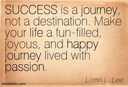SUCCESS is a journey, 