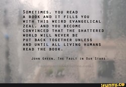 SOMETIMES, YOU READ 