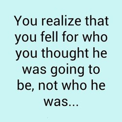 You realize that 