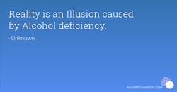 Reality is an Illusion caused 