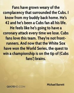 Fans have grown weary Of the