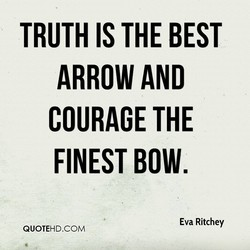 TRUTH IS THE BEST 