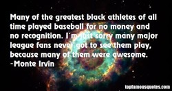 Many of the greatest black athletes of all 