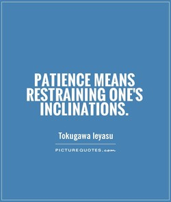 PATIENCE MEANS 