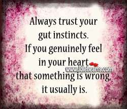 Always trust your 