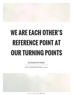 WE ARE EACH OTHER'S 