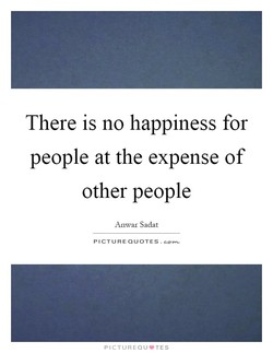 There is no happiness for 