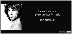 Resident mockery 