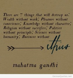There are things that will destroy us: 
