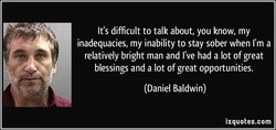 It's difficult to talk about, you know, my 