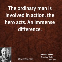 The ordinary man is 