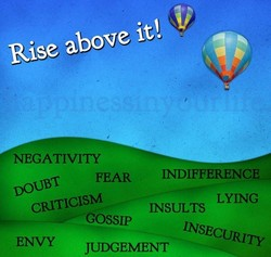 Rise above it'. 