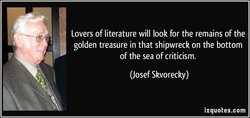 Lovers of literature will look for the remains of the 