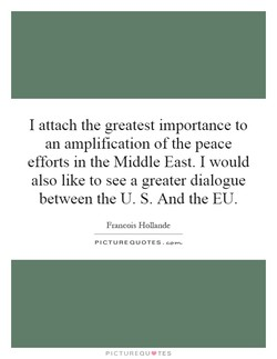 I attach the greatest importance to 