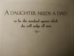 A DAUGHTER NEEDS A DAD