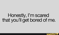 Honestly, I'm scared 