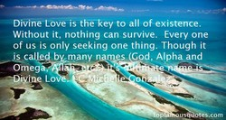 Divine-cove is th€key to all ofexistence. 