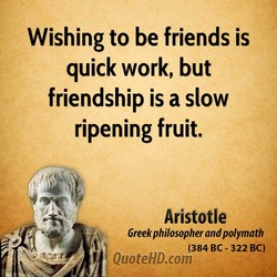 Wishing to be friends is 