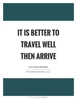 IT IS BETTER TO 