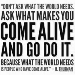 ASK WHAT THE WORLD NEEDS. 