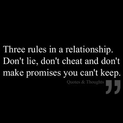 Three rules in a relationship. 