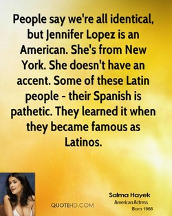 People say we're all identical, 