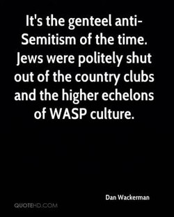 It's the genteel anti- 