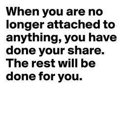 When you are no 