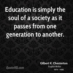 Education is simply the 