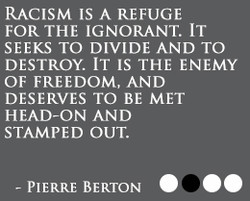 RACISM IS A REFUGE 