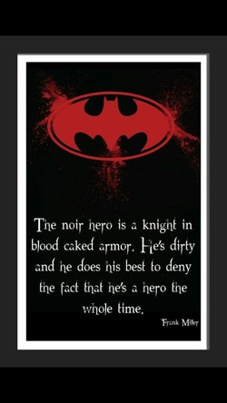 The noir hero is a knw in 