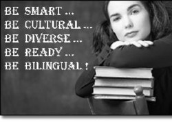 BE SMART CULTURAL DIVERSE BE BE READY BE BILINGUAL