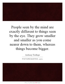 People seen by the mind are 