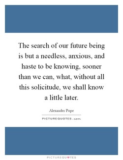 The search of our future being 