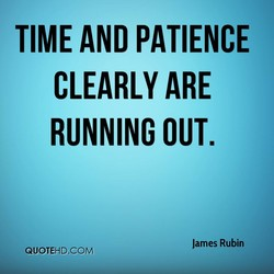 TIME AND PATIENCE 