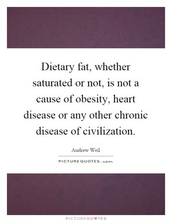 Dietary fat, whether 