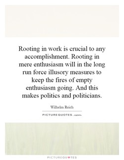 Rooting in work is crucial to any 