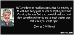 Job's avoidance of rebellion against God has nothing to 