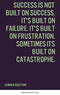 SUCCESS IS NOT 