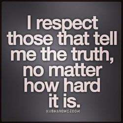 I resoect 