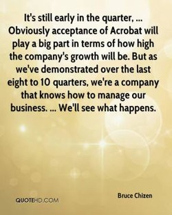 It's still early in the quarter, 