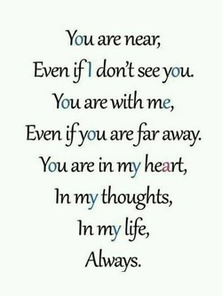 You are near, 