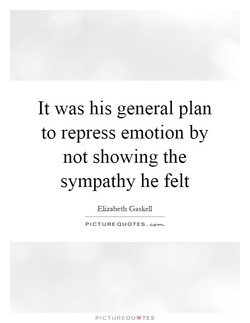 It was his general plan 