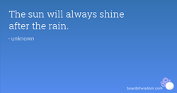 The sun will always shine 