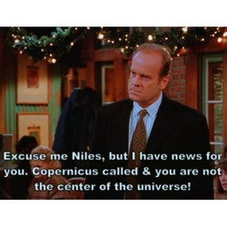 Excuse me Niles, but I have news for 