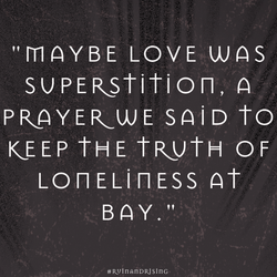 MAYBE LOVE WAS 