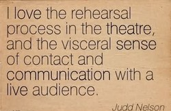 I love the rehearsal 